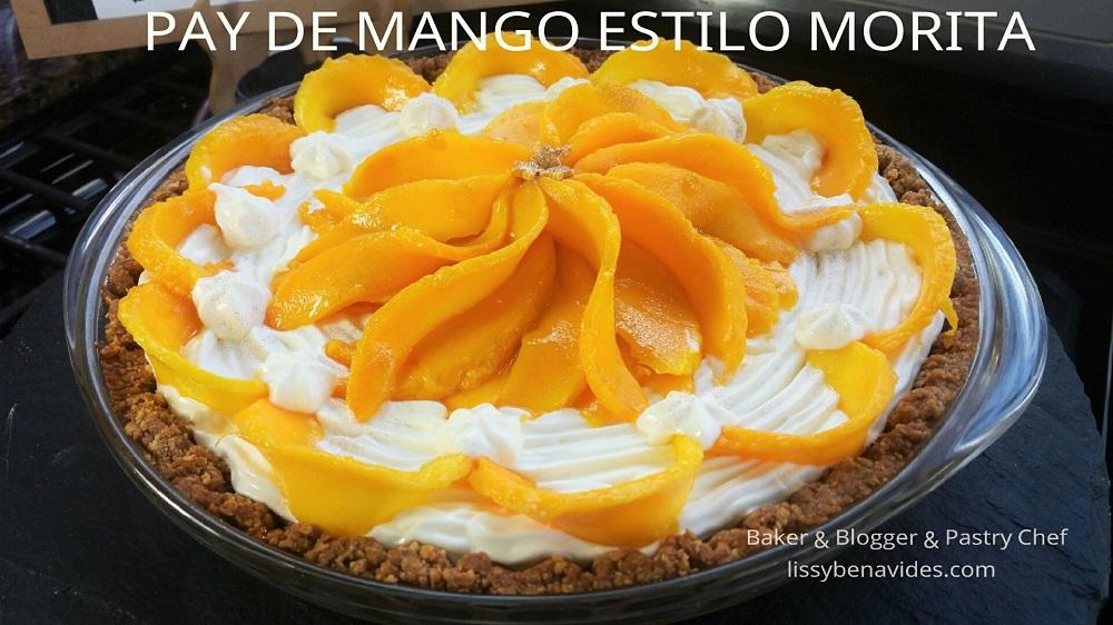 Receta de Pay de Mango estilo Morita, Lissy Postres Facebook Live !